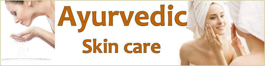 Ayurvedic skin care